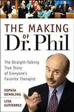 The Making of Dr. Phil: The Straight-Talking True Story of Everyone's-ExLibrary