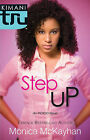 Step Up by Monica McKayhan (Paperback, 2010)