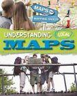 Understanding Local Maps by Jack Gillett, Meg Gillett (Paperback, 2010)