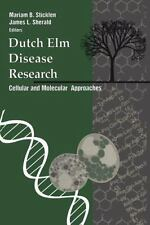 Dutch Elm Disease Research : Cellular and Molecular Approaches (2012, Paperback)