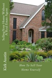 Selling your home without a real estate agent how to sell - Selling your home without a realtor ...