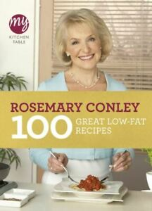 My kitchen table: 100 great low-fat recipes by Rosemary Conley (Paperback /
