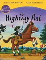 Julia Donaldson Story Book - Early Reader - THE HIGHWAY RAT - Paperback -  NEW