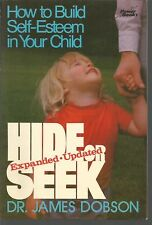 Hide Or Seek How to Build Self-Esteem in Your Child James Dobson PB 1979