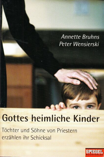 *w- GOTTES heimliche KINDER - Peter WENSIERSKI und Annette BRUHNS gebunden(2004)