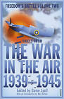 The War in the Air: 1939-45 by Gavin Lyall (Paperback, 2011)