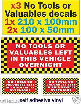 NO TOOLS LEFT IN VAN OVERNIGHT Funny Car Van Security Vinyl Decal Sticker Sign
