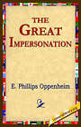 The Great Impersonation by E Phillips Oppenheim (Paperback / softback, 2005)