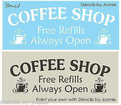 STENCIL Coffee Shop Free Refills Open Kitchen Espresso Java Cafe You Paint Signs