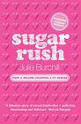 Sugar Rush by Julie Burchill (Paperback, 2005)
