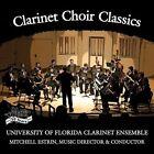 Clarinet Choir Classics (CD, Mar-2013, Mark Custom Recording)