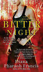 Bitter Night: A Horngate Witches Book by Diana Pharaoh Francis (Paperback / softback, 2009)