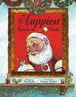 The Happiest Man in the World by Mij Kelly (Hardback, 2008)