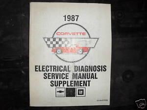 1987 Chevrolet Chevy Corvette Electrical Wiring Diagram Service Shop Manual Eewd Ebay