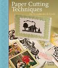 Paper Cutting Techniques for Scrapbooks and Cards by Sharyn Sowell (2005, Hardcover)