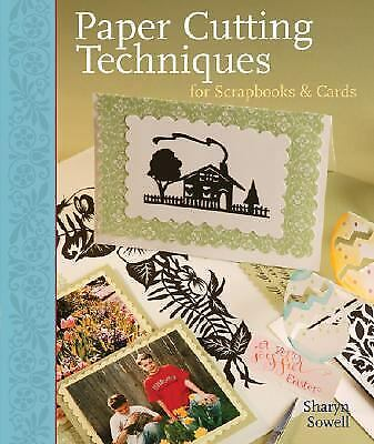 Paper Cutting Techniques for Scrapbooks & Cards-ExLibrary