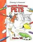 Drawing Awesome Pets by Damien Toll (Hardback, 2015)