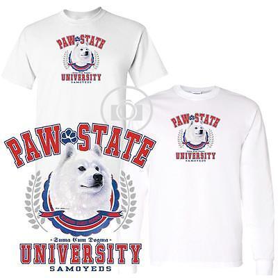 Samoyed Dog Paw State University Ladies Short Long Sleeve White T Shirt S-3X