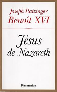 JESUS-DE-NAZARETH-BENOIT-XVI-JOSEPH-RATZINGER