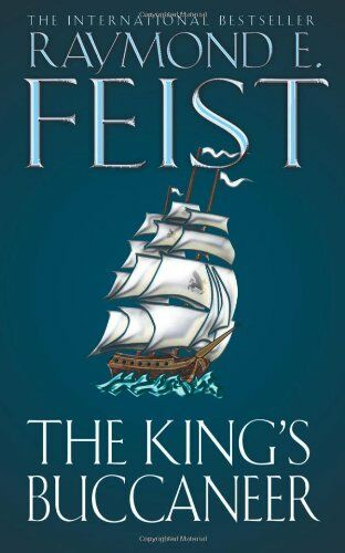 1 of 1 - The King's Buccaneer by Feist, Raymond E. 0586203222 The Cheap Fast Free Post