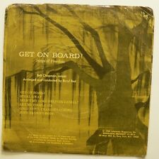 "GET ON BOARD! Songs of Freedom 1968 7"" Spirituals / Slavery History 6 tracks PS"