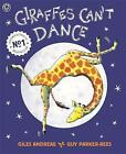Giraffes Can't Dance: International No.1 Bestseller by Giles Andreae (Paperback, 2000)