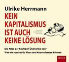 Kein Kapitalismus ist auch keine Lösung von Ulrike Herrmann (2016)