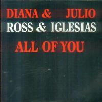 "7"" Diana Ross & Julio Iglesias/All Of You (Schrift) NL"
