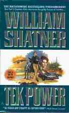 William Shatner: Tek Power (sf TB/MMPB, USA)