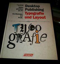 Desktop Publishing: Typografie, LayoutNovember 1994 von Hans D. Baumann und Manf