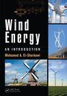 Wind Energy: An Introduction by Mohamed A. El-Sharkawi (Hardback, 2015)