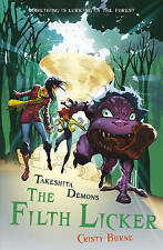 Takeshita Demons: The Filth Licker,Burne, Cristy,Very Good Book mon0000040704