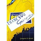 Thank You Georgette Berube Biography General Authorhouse Paperbac. 9781420817706