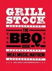 Grillstock: The BBQ Book by Jon Finch, Ben Merrington (Hardback, 2016)