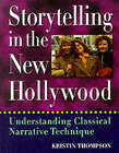 Storytelling in the New Hollywood: Understanding Classical Narrative Technique by Kristin Thompson (Paperback, 1999)