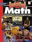 Basketball Math: Slam-Dunk Activities and Projects for Grades 4-8 by David A Coffland, Jack A Coffland (Paperback / softback, 2006)