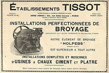 PARIS ETS TISSOT APPAREILS DE BROYAGE PUBLICITE ADVERTISING 1930