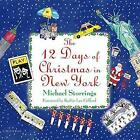 12 Days of Christmas in New York by Kathie Lee Gifford, Michael Storrings (Hardback, 2017)