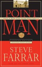 Point Man : How a Man Can Lead His Family by Steve Farrar (2003, Paperback)
