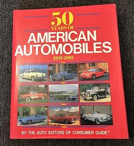 50-Years-of-American-Automobiles-1939-1989-by-the-Auto-Editors-of-Consumer-Guide