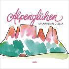 Alpenglühen von Maximilian Geller (2013)