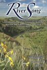 River Song: Naxiyamt'ama (Snake River-Palouse) Oral Traditions from Mary Jim, Andrew George, Gordon Fisher, and Emily Peone by Washington State University Press (Paperback / softback, 2015)