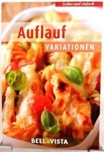AUFLAUF Variationen + Kochbuch + Ratgeber mit raffinierten Rezepten (51-13)