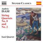 Streichquartette 0+2 von Isasi Quartet (2012)