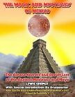 The Magick and Mysteries of Mexico: Arcane Secrets and Occult Lore of the Ancient Mexicans and Maya by Commander X, Lewis Spence, Dragonstar (Paperback / softback, 2012)
