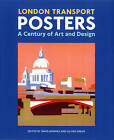 London Transport Posters: A Century of Art and Design by Lund Humphries Publishers Ltd (Paperback, 2011)