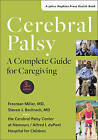 Cerebral Palsy: A Complete Guide for Caregiving by Freeman Miller, Steven J. Bachrach (Paperback, 2017)