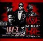 Love Me Today Hate Me Tomorrow [PA] by Jay-Z (CD, Sep-2013, Interstate Capital Corp.)