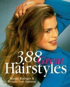 Details about NEW - 388 Great Hairstyles by Rudiger, Margit; von Samson,  Renate