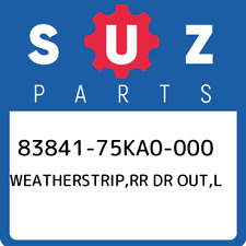 83841-75KA0-000 Suzuki Weatherstrip,rr dr out,l 8384175KA0000 New Genuine OEM P